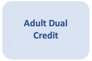 Adult Dual credit