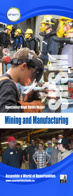 SHSM Mining and Manufacturing