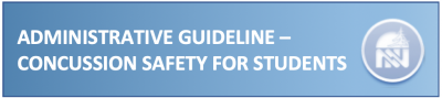 Administrative guideline- concussion safety for students