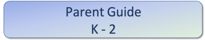 Parent guide k-2- learning at home
